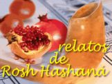 Relatos de Rosh Hashana