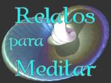 Relatos para Meditar